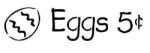 EGGS 4 CENTS